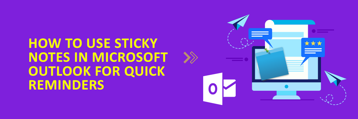How to Use Sticky Notes in Microsoft Outlook for Quick Reminders?