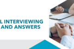 Behavioral Interviewing Questions and Answers