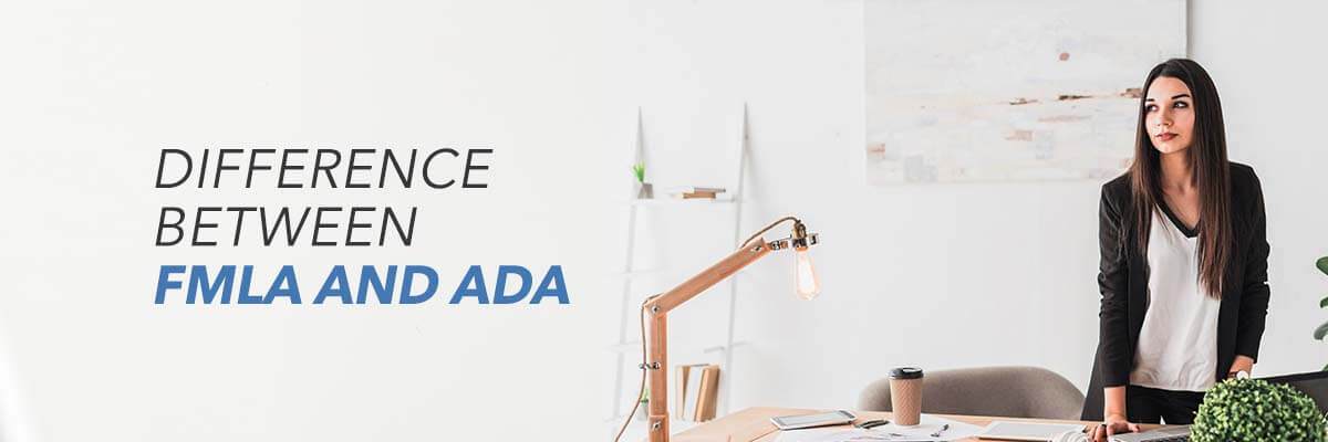 Difference Between FMLA and ADA