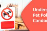 Understand Pet Policies in Condominiums