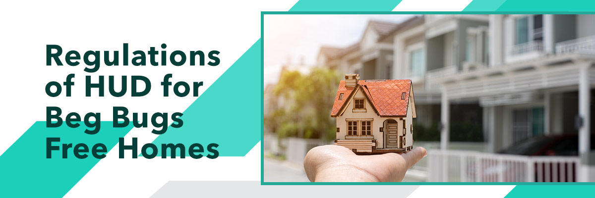 Regulations-of-HUD-for-beg-bugs-free-homes