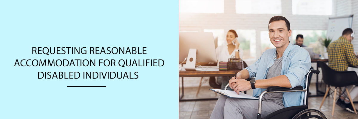 Requesting-Reasonable-Accommodation-for-qualified-disabled-individuals