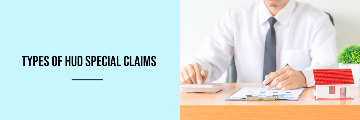 Types of HUD special Claims