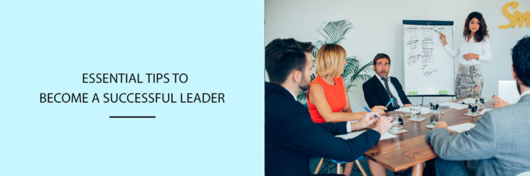 Essential-Tips-to-Become-a-Successful-Leader