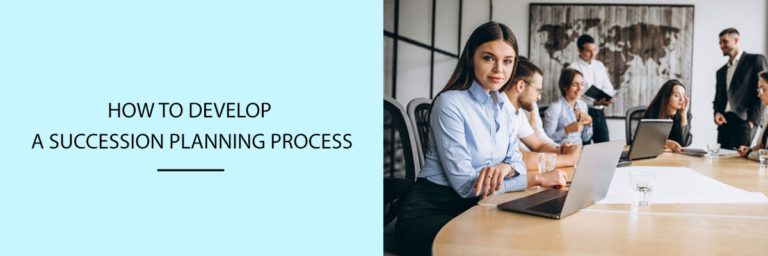 How to Develop a Succession Planning Process