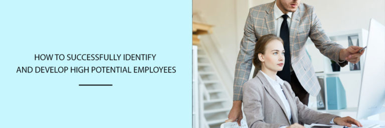 How-to-successfully-identify-and-develop-high-potential-employees