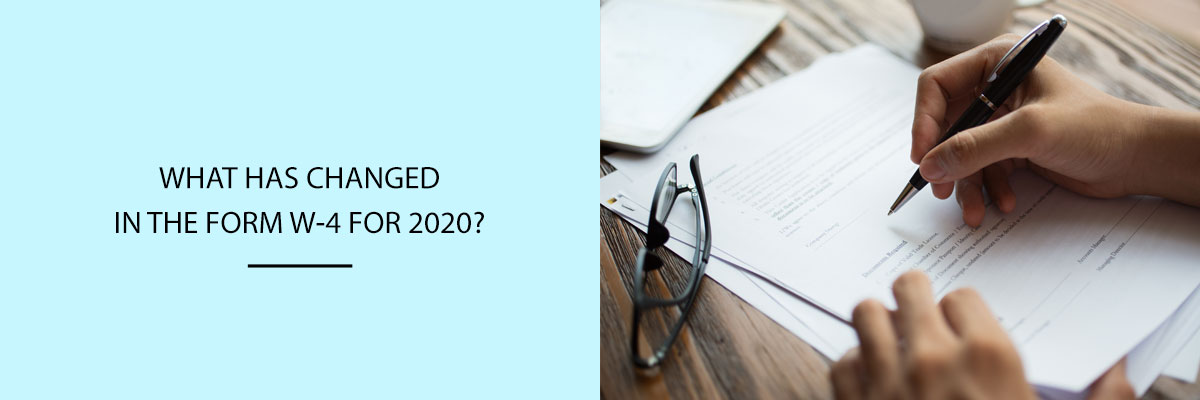 What-has-changed-in-the-Form-W-4-for-2020