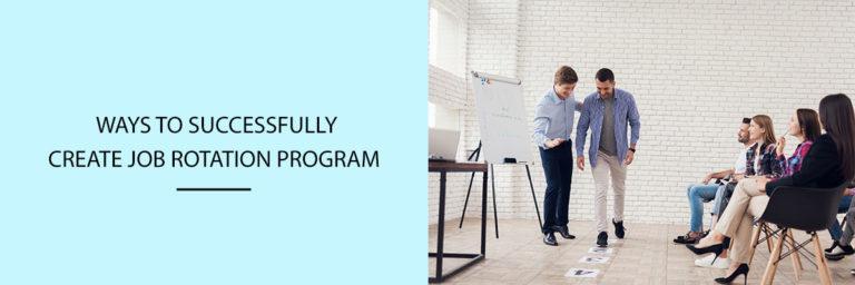 Ways-to-Successfully-Create-Job-Rotation-Program