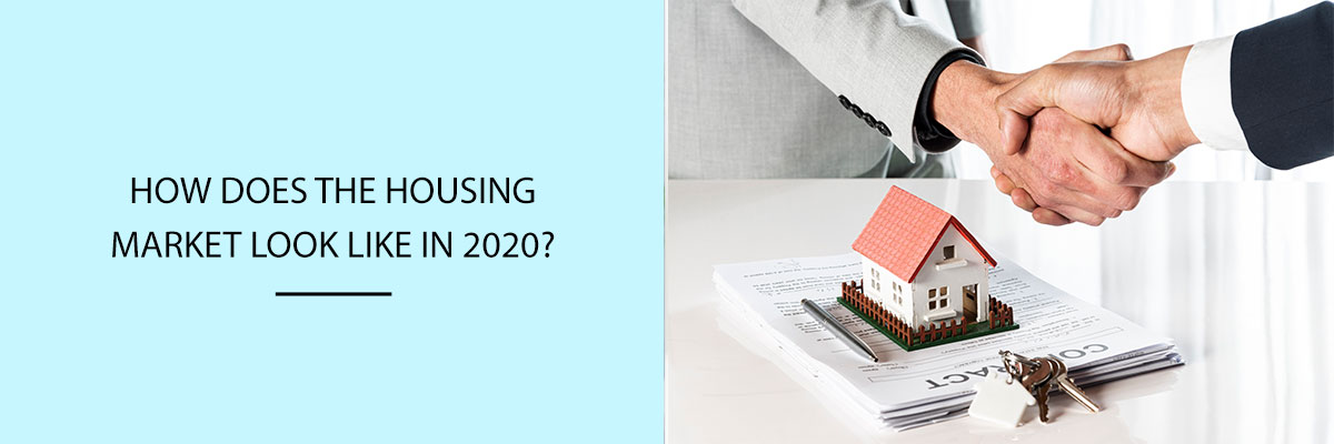 How-Does-the-Housing-Market-Look-Like-in-2020