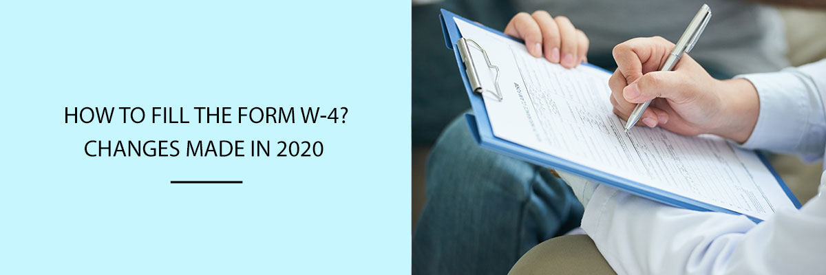 How To Fill The Form W-4 Changes Made In 2020