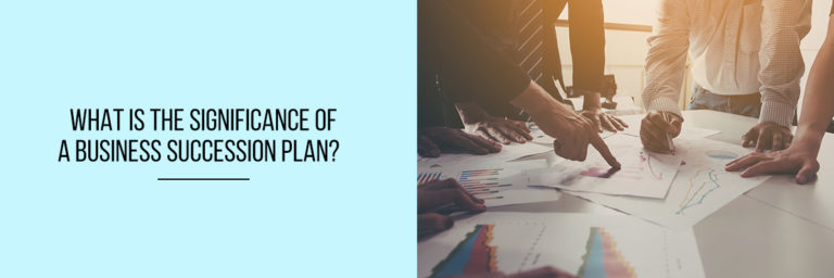 What-is-the-significance-of-a-business-succession-plan