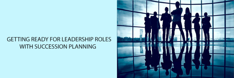 Getting-ready-for-Leadership-Roles-with-Succession-Planning