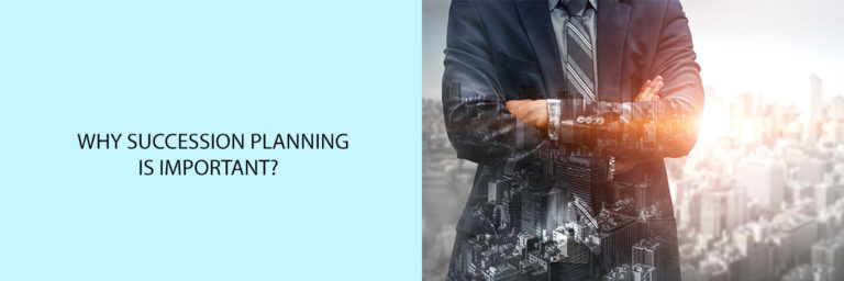 Why-Succession-Planning-is-Important?