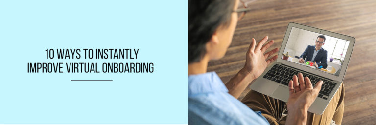 10-Ways-to-Instantly-Improve-Virtual-Onboarding