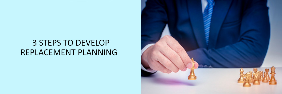 3-Steps-to-Develop-Replacement-planning