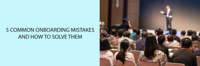 5-Common-Onboarding-Mistakes-and-How-to-Solve-them
