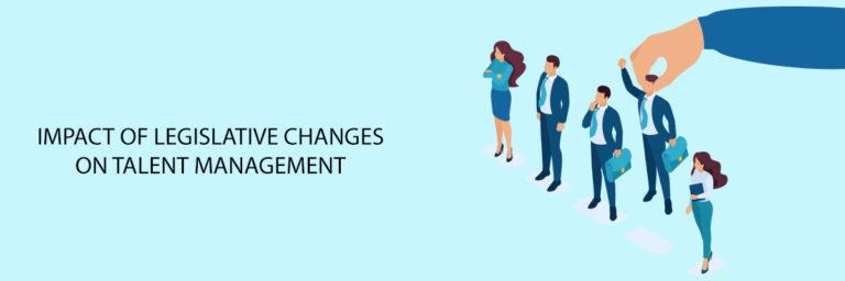 Impact-of-legislative-changes-on-talent-management