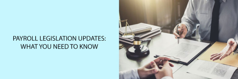 Payroll-Legislation-Updates-What-You-Need-to-Know (1)