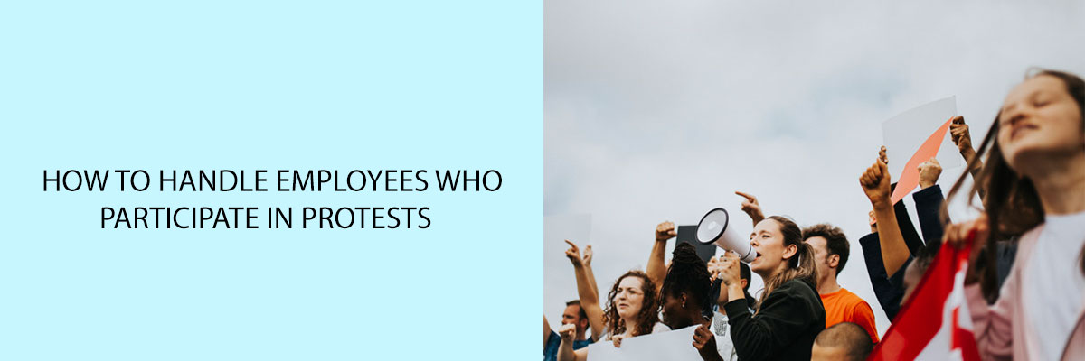 how-to-handle-employees-who-participate-in-protests