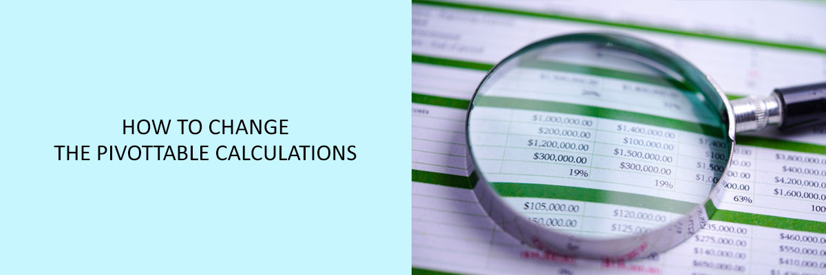 How to Change the Pivot Table Calculations in Excel