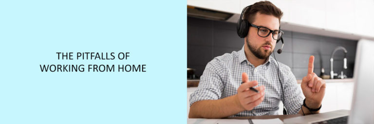 The-Pitfalls-of-Working-from-Home