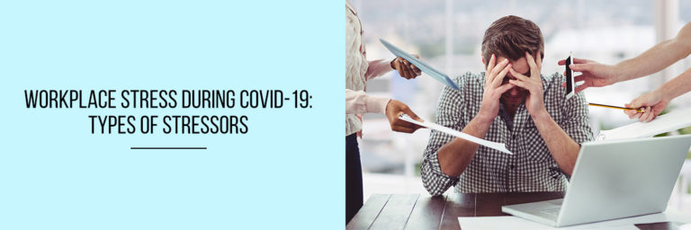 Workplace-Stress-During-COVID-19-Types-of-Stressors
