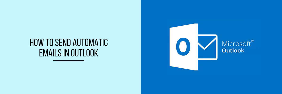 How-to-Send-Automatic-Emails-in-Outlook