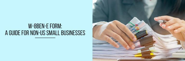 W-8BEN-E-Form-A-Guide-for-Non-US-Small-Businesses