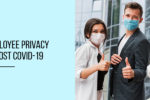 Balancing-Employee-Privacy-and-Health-Post-COVID-19