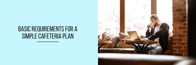 Basic-Requirements-for-a-SIMPLE-Cafeteria-Plan (1)