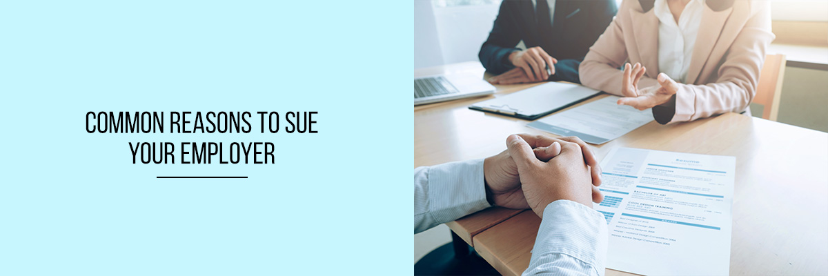 Common-Reasons-To-Sue-Your-Employer (1)