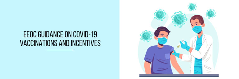 EEOC Guidance On Covid-19 Vaccinations And Incentives
