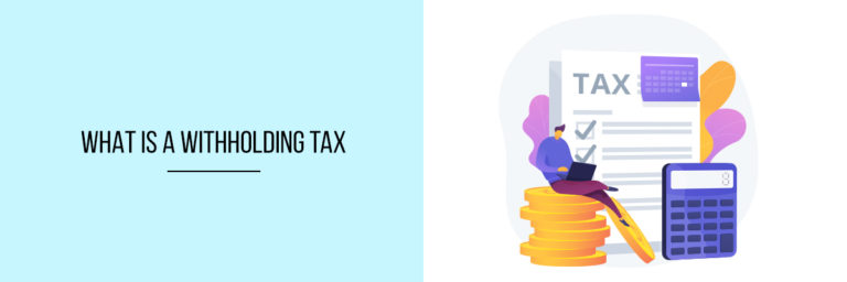 What-Is-A-Withholding-Tax